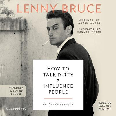 How to Talk Dirty and Influence People by Lenny Bruce audiobook