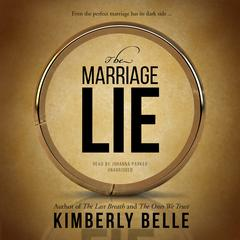 The Marriage Lie by Kimberly Belle audiobook