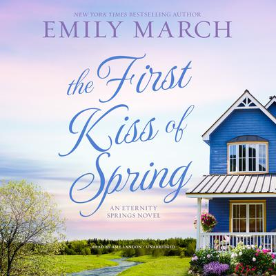 The First Kiss of Spring by Emily March audiobook