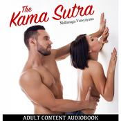 The Kama Sutra by  Mallanaga Vatsyayna audiobook