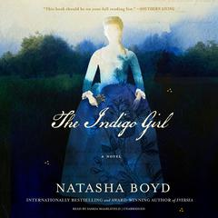 The Indigo Girl by Natasha Boyd audiobook