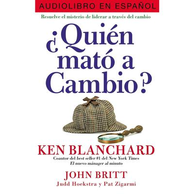 ¿Quién mató a Cambio? by Kenneth Blanchard audiobook