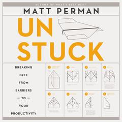 How to Get Unstuck by Matt Perman audiobook
