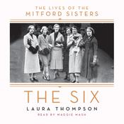 The Six by  Laura Thompson audiobook