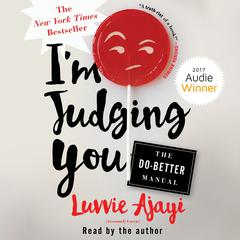 I'm Judging You by Luvvie Ajayi audiobook