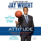 Attitude by Jay Wright, Michael Sheridan, Mark Dagostino