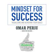 Mindset for Success by  Omar Periu audiobook