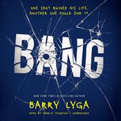 Bang by  Barry Lyga audiobook