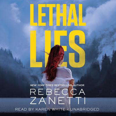 Lethal Lies by Rebecca Zanetti audiobook