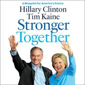 Stronger Together by  Hillary Rodham Clinton audiobook