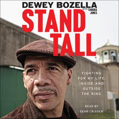 Stand Tall by Dewey Bozella audiobook