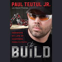 The Build by Paul Teutul audiobook