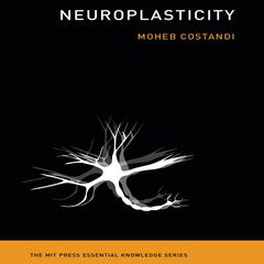 Neuroplasticity by Moheb Costandi audiobook