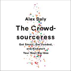 The Crowdsourceress by Alex Daly audiobook