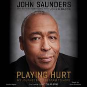 Playing Hurt by  John U. Bacon audiobook