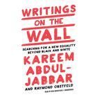 Writings on the Wall by Raymond Obstfeld, Kareem Abdul-Jabbar