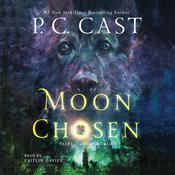 Moon Chosen by  P. C. Cast audiobook