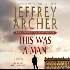 This Was a Man by Jeffrey Archer audiobook