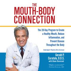 The Mouth-Body Connection by Gerald P. Curatola audiobook