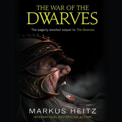 The War of the Dwarves by Markus Heitz audiobook