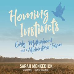 Homing Instincts by Sarah Menkedick audiobook