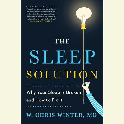 The Sleep Solution by W. Chris Winter audiobook