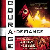 Courage & Defiance by  Deborah Hopkinson audiobook