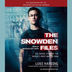 The Snowden Files by Luke Harding audiobook