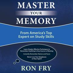 Master Your Memory by Ron Fry audiobook