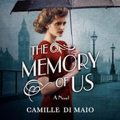 The Memory of Us by  Camille Di Maio audiobook