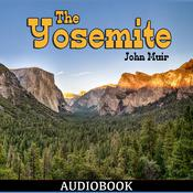 The Yosemite by  John Muir audiobook