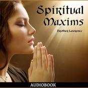 Spiritual Maxims by  Brother Lawrence audiobook