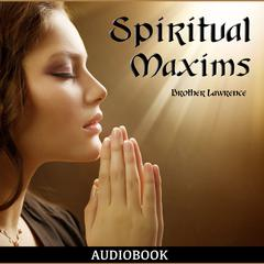 Spiritual Maxims by Lawrence audiobook