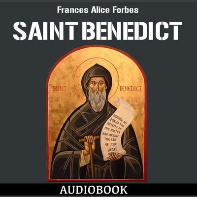 Saint Benedict by Frances Alice Forbes audiobook
