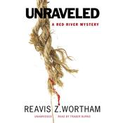 Unraveled by  Reavis Z. Wortham audiobook