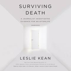 Surviving Death by Leslie Kean audiobook