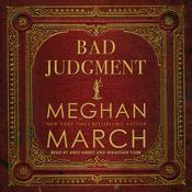 Bad Judgment by  Meghan March audiobook