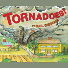 Tornadoes! by Gail Gibbons audiobook