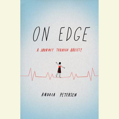 On Edge by Andrea Petersen audiobook