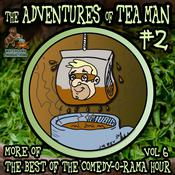 The Adventures of Tea Man, Vol. 2 by  Mitchell Pearson audiobook