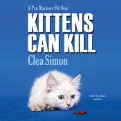 Kittens Can Kill by  Clea Simon audiobook