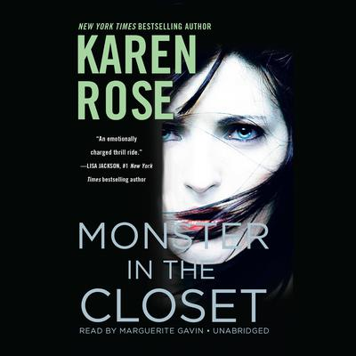 Monster in the Closet by Karen Rose audiobook