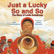 Just a Lucky So and So by  Lesa Cline-Ransome audiobook