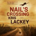 Nail's Crossing by Kris Lackey