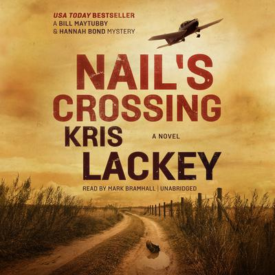 Nail's Crossing by Kris Lackey audiobook