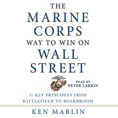 The Marine Corps Way to Win on Wall Street