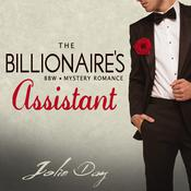 The Billionaire's Assistant by  Jolie Day audiobook