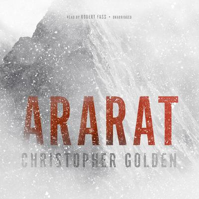 Ararat by Christopher Golden audiobook