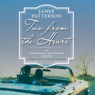 Two from the Heart by James Patterson audiobook
