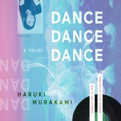 Dance Dance Dance by Haruki Murakami audiobook